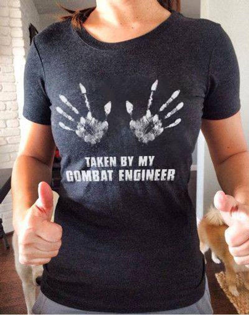 Taken By My Combat Engineer Tshirt Black A2