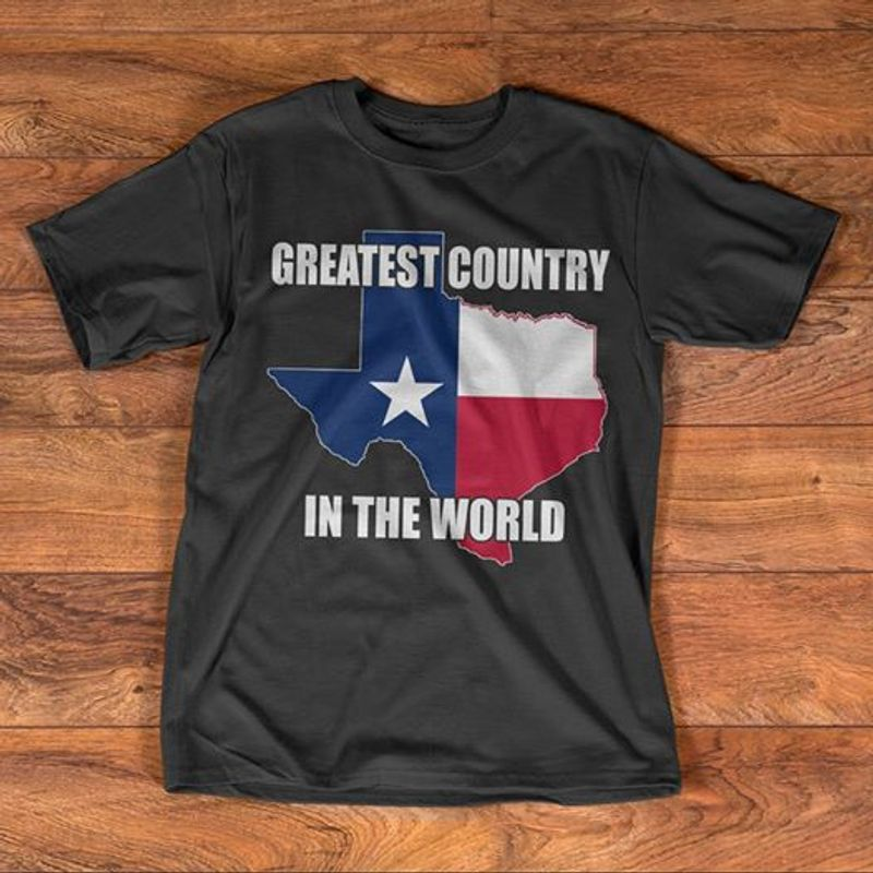 Texas Usa Flag Greatest Country In The World  T-shirt Black A5