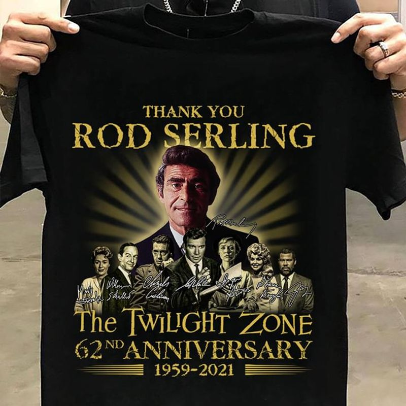 Thank You Rob Serling The Twilight Zone 62nd Anniversary 1995-2021 Black T Shirt Men And Women S-6XL Cotton