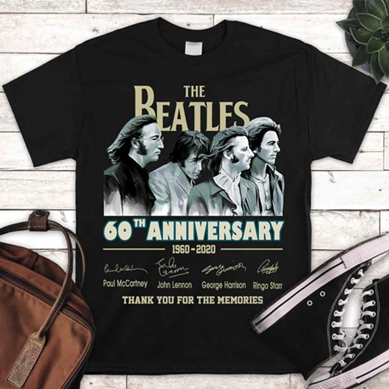 The Beatles 60 Th Anniversary 1960 2020 Thank You For The Memories  T-shirt Black B1
