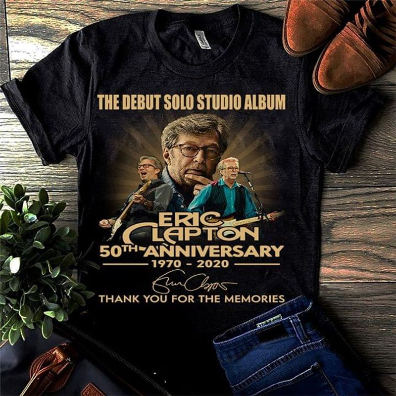 The Debut Solo Studio Album Eric Clapton 50th Anniversary Thank You For The Memories Black T Shirt Men/ Woman S-6XL Cotton
