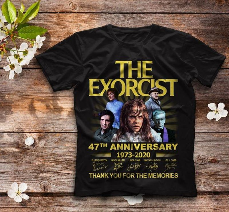 The Exorcist 47th Anniversary Fans Thank You For The Memories Signature Black T Shirt Men/ Woman S-6XL Cotton