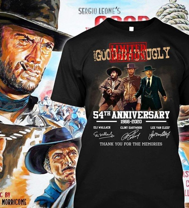 The Good, The Bad And The Ugly Lovers 54th Anniversary 1966 2020 Black T Shirt Men And Women S-6XL Cotton