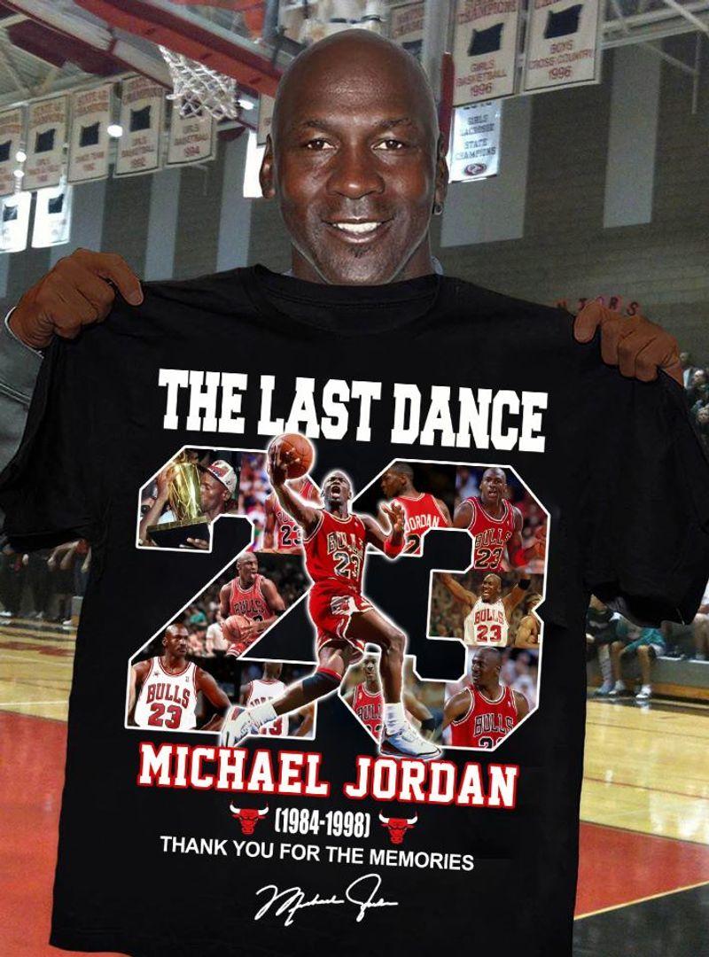 The Last Dance Michael Jordan 1984 1998 Thank You For The Memories Signature T Shirt Black