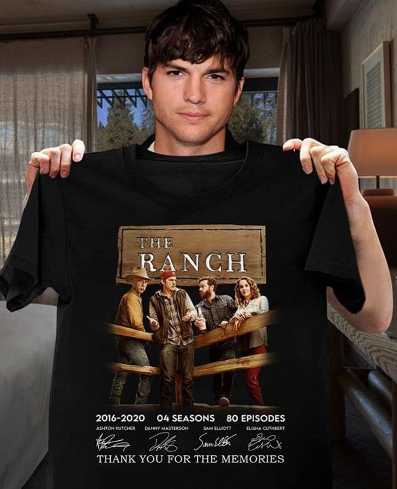 The Ranch Anniversary 4 Years 4 Seasons 80 Episodes T-Shirt The Ranch Signed Black T Shirt Men And Women S-6XL Cotton