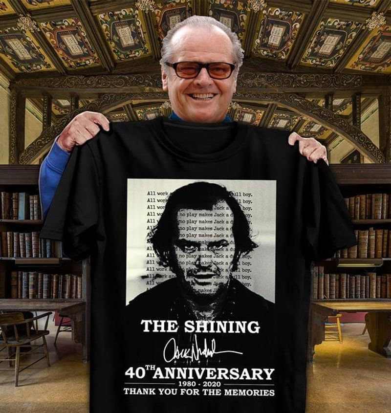 The Shining Fan Club 40th Anniversary 1980 2020 Signature Thank You For The Memories Black T Shirt Men And Women S-6XL Cotton
