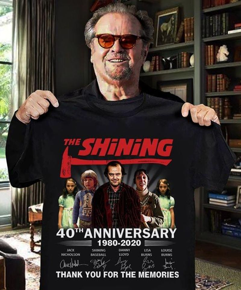 The Shining Movie Lovers 40th Anniversary Thank You For The Memories Signature Black T Shirt Men And Women S-6xl Cotton