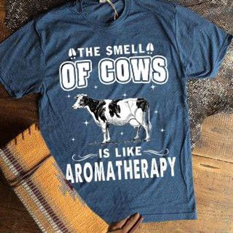 The Smell Of Cows Is Like Aromatherapy  T-shirt Navy B4