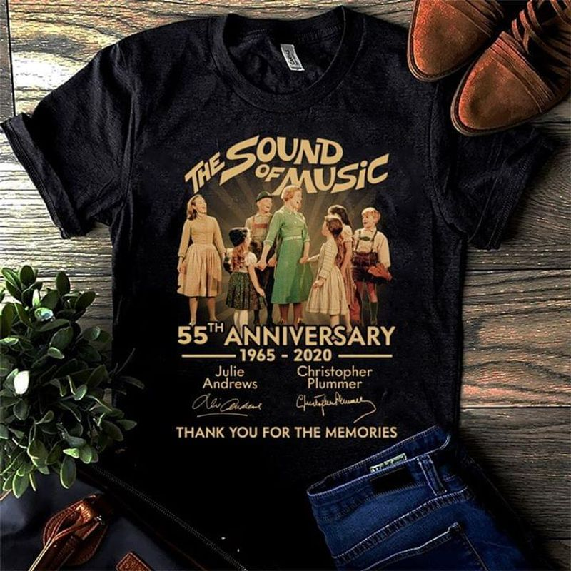 The Sound Of Music 55th Anniversary Thank You For The Memories Signatures Black T Shirt Men/ Woman S-6XL Cotton