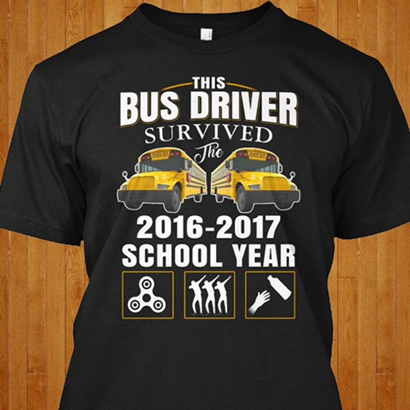 This Bus Driver Survived The 2016 2017 School Year  T-shirt Black A8