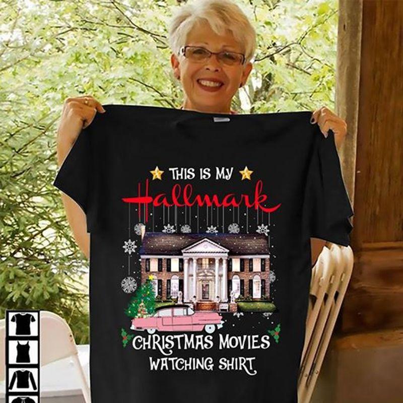 This Is My Hallmark Christmas Movies Watching Shirt T-shirt Black B1