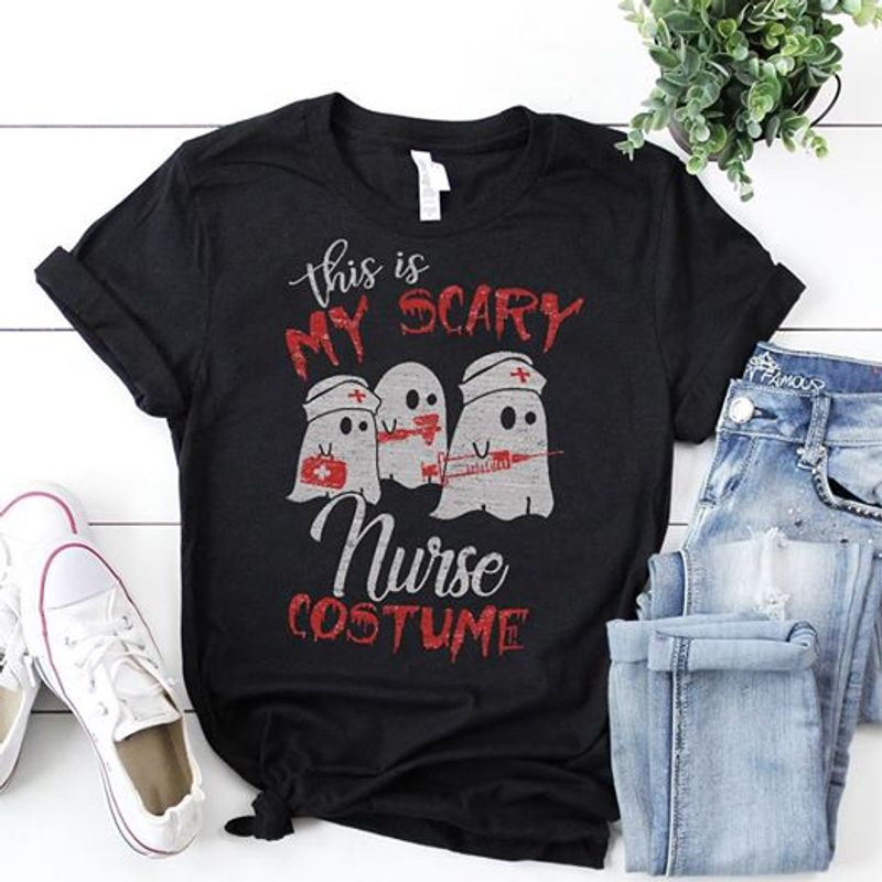 This Is My Scary Nurse Costume T-shirt Black A8