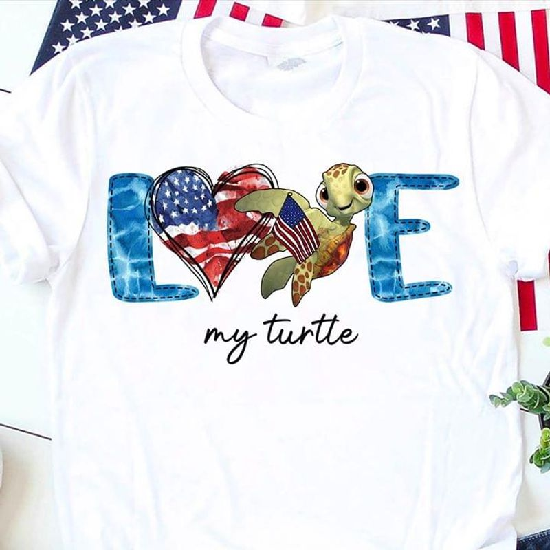 Turtle Love Independence Day T Shirt S-6XL Mens And Women Clothing