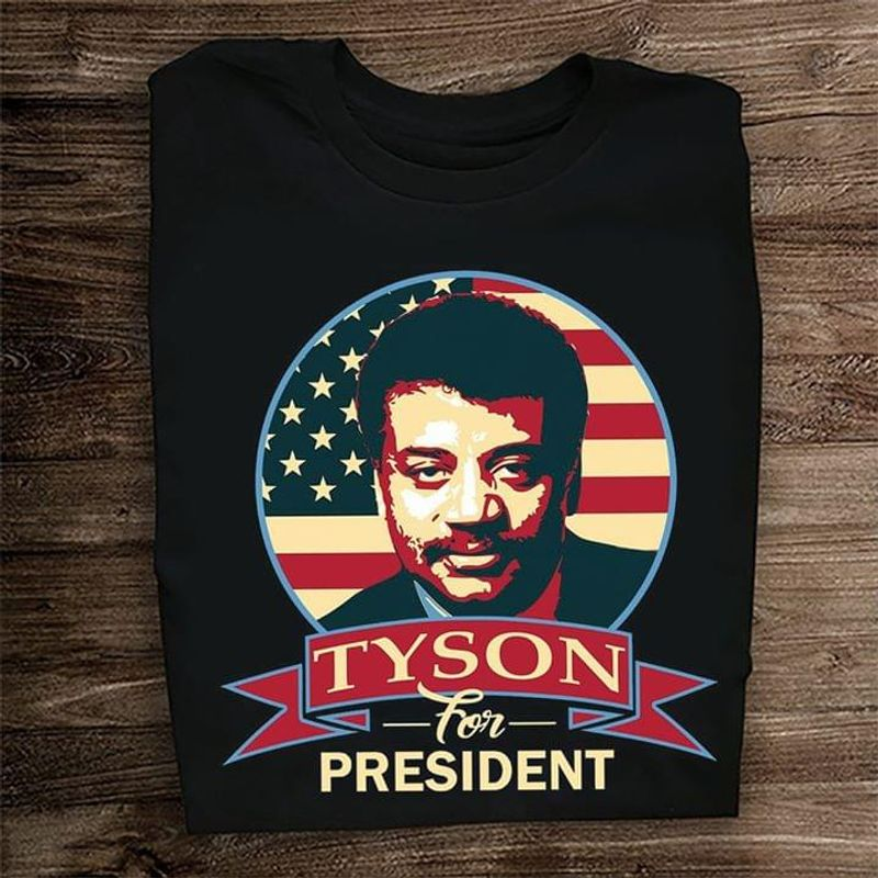 Tyson For The President American Flag 4 Of July Independence Day Black  T Shirt Men/ Woman S-6XL Cotton