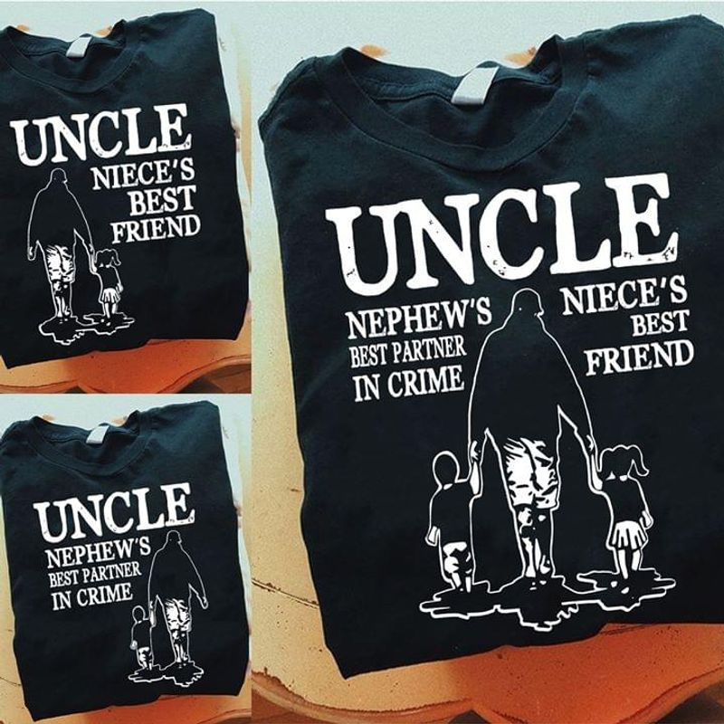 Uncle Nephew's Best Partner In Crime Niece's Best Friend Black T Shirt Men/ Woman S-6XL Cotton