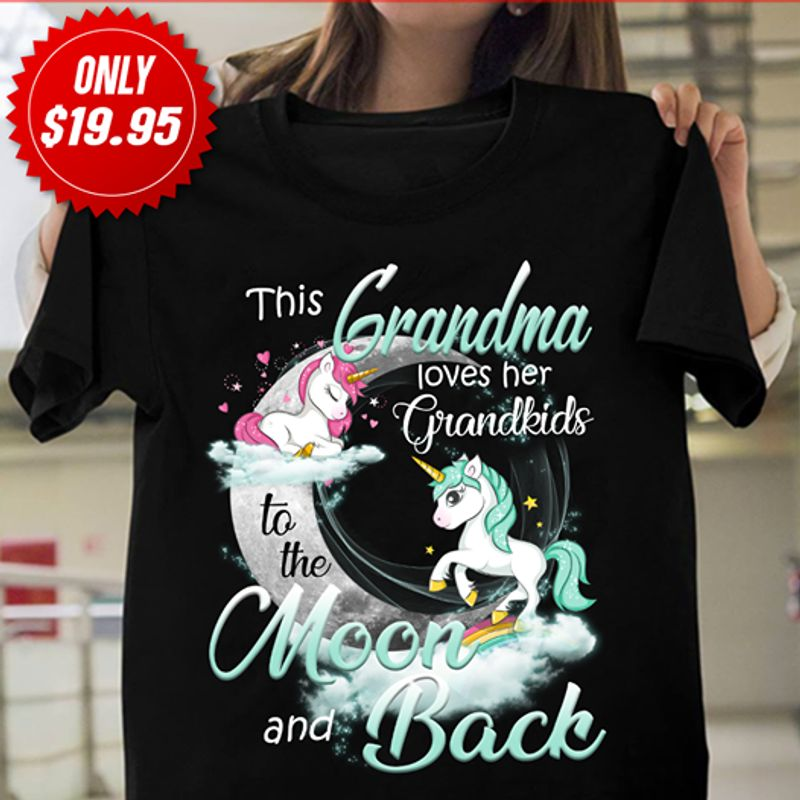 Unicorn This Grandma Loves Her Grandkids To The Moon And Back  T Shirt Black