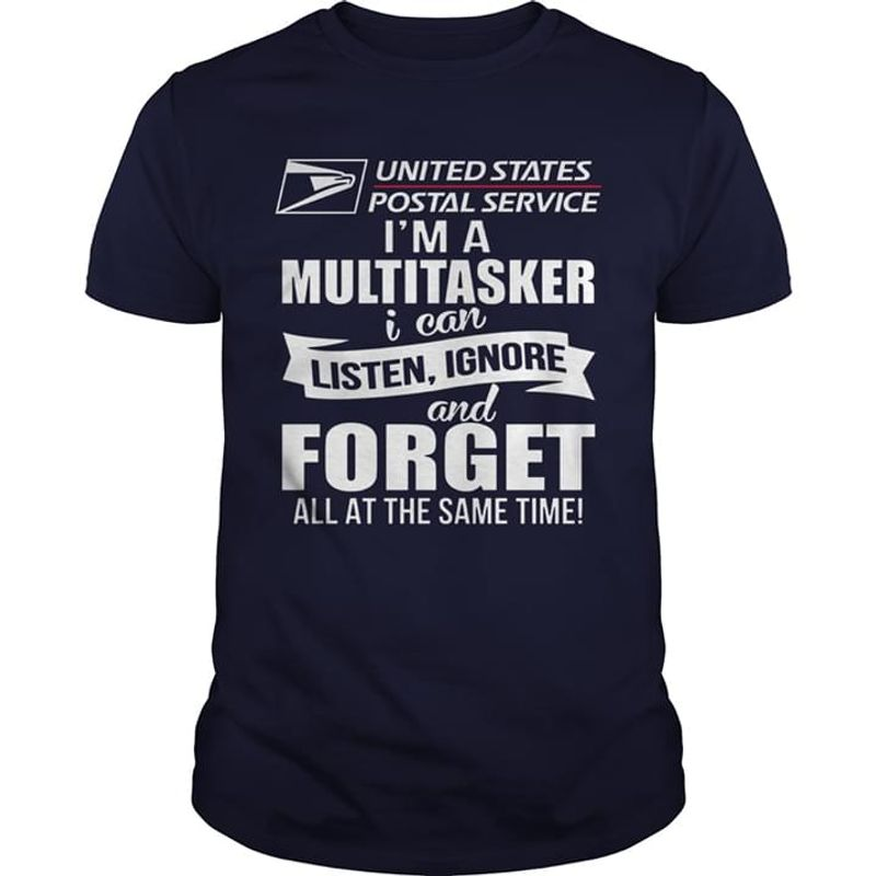Usps I'm A Multitasker I Can Listen Ignore And Forget All At The Same Time Navy T Shirt Men And Women S-6XL Cotton