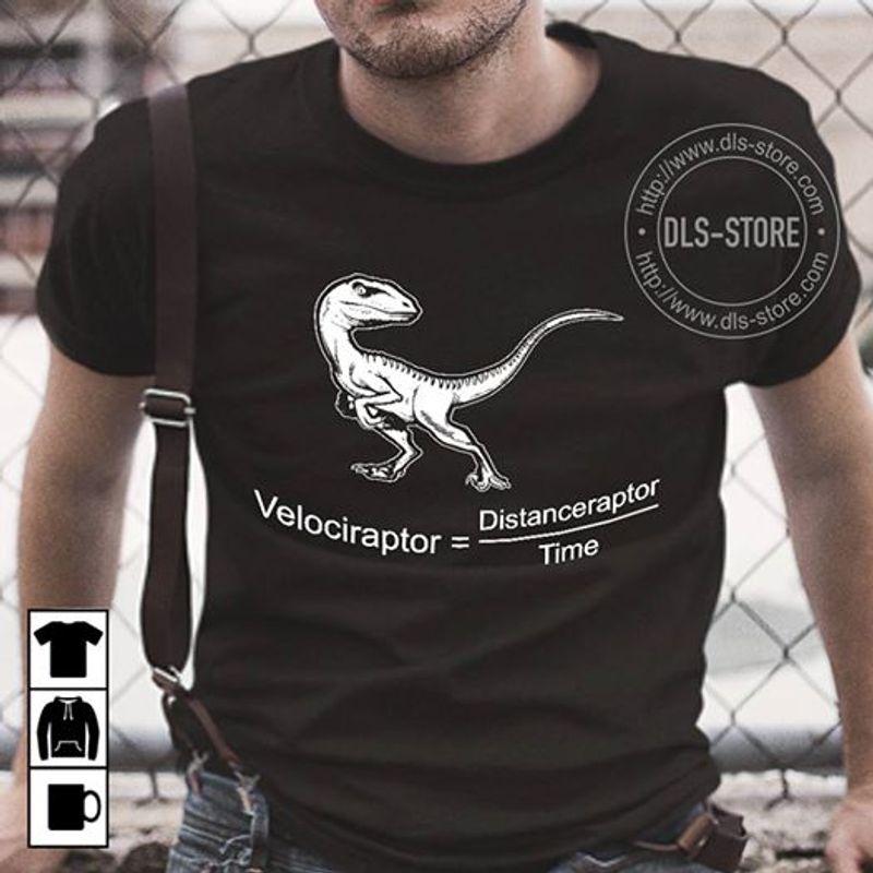 Velociraptor Distanceraptor Time T-Shirt Black B4