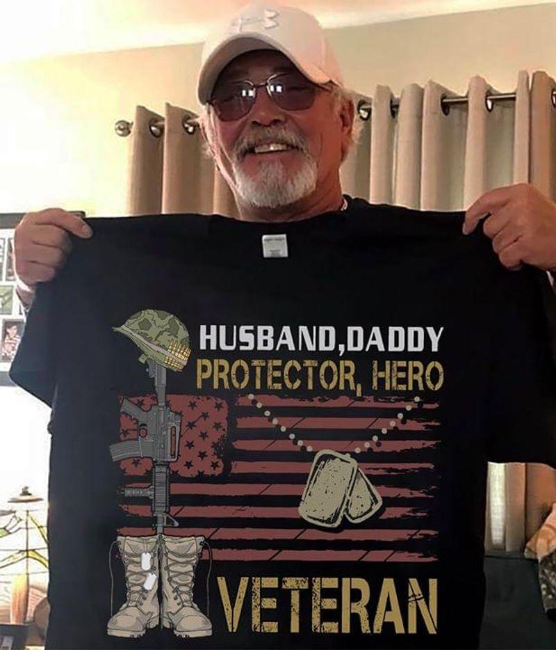 Veteran Husband Daddy Protector Hero Veteran Black T Shirt Men/ Woman S-6XL Cotton