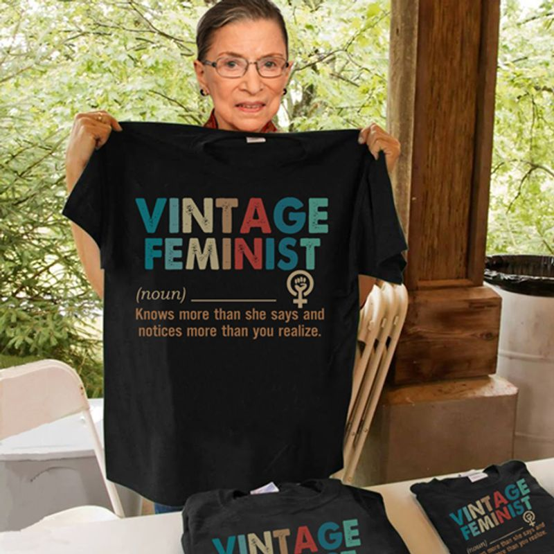 Vintage Feminist Knows More Than She Says And Notices More Than You Realize T-shirt Black