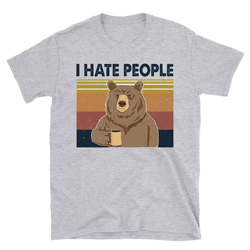 Vintage I Hate People Bear Coffee Shirt