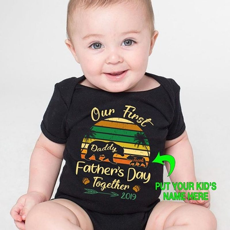 Vintage Our First Daddy Jacobs Father's Day Together 2019 T-shirt Black A5