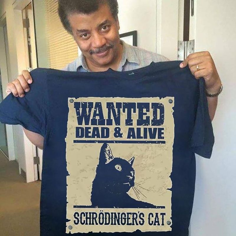 Wanted Dead & Alive Schrodinger's Cat T Shirt Perfect Gift For Cat Lovers Navy T Shirt Men And Women S-6XL Cotton