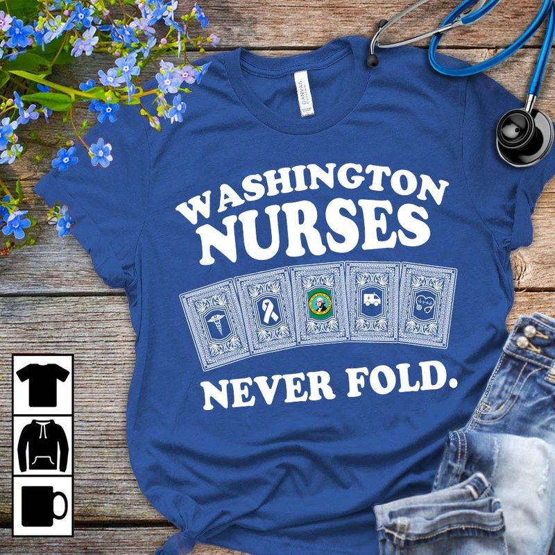 Washington Nurse Never Fold T Shirt Blue B1