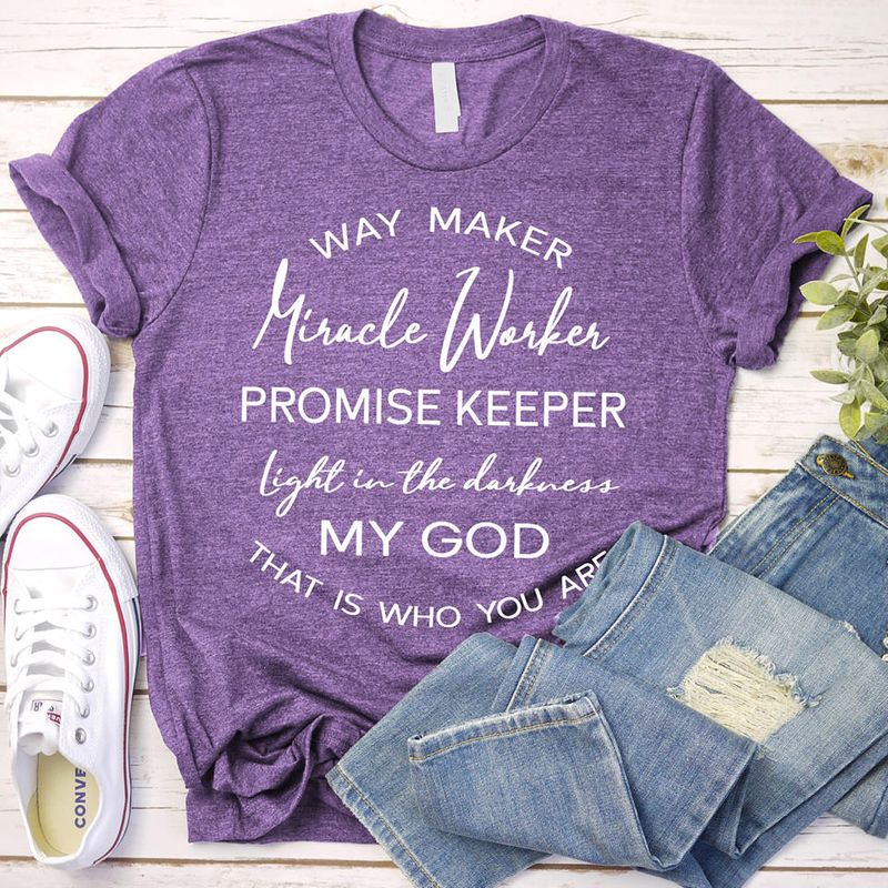 Way Maker Miracle Worker Promise Keeper My Gog T-shirt Purple B7