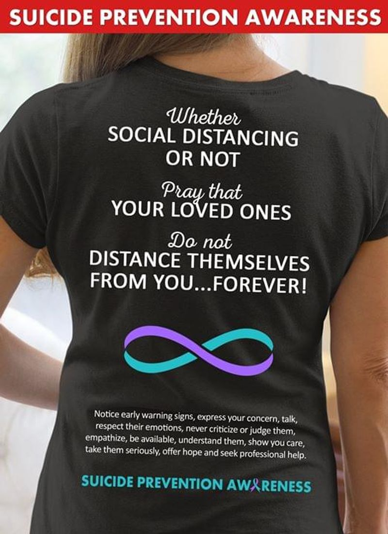 Whether Social Distancing Or Not Pray That Your Loved Ones Black T Shirt Men/ Woman S-6XL Cotton