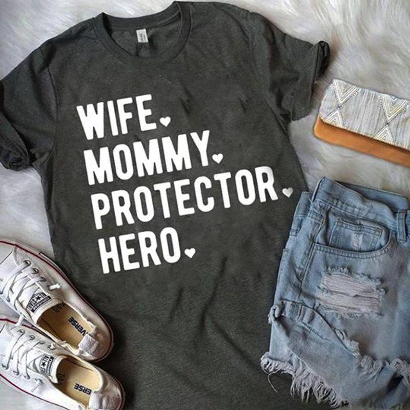 Wife Mommy Protector Hero   T-shirt Black B1
