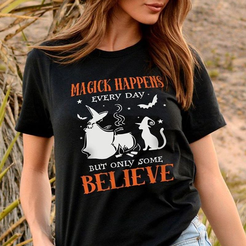 Witch With Cat Magick Happens Everyday But Only Some Believe Black T Shirt Men/ Woman S-6XL Cotton