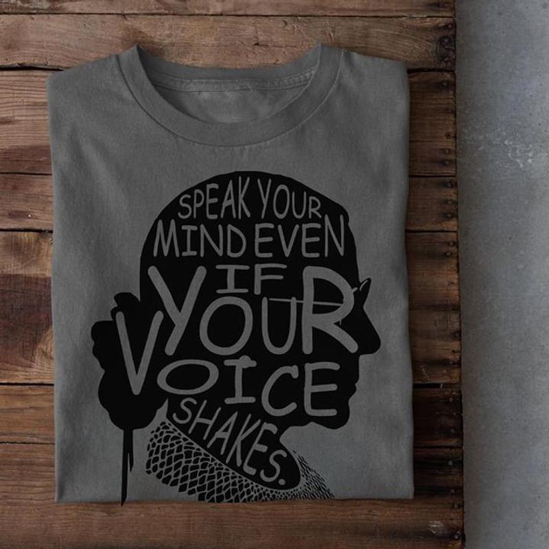 Women Speak Shirt Speak Your Mind Even If Your Voice Shakes Ruth Bader Ginsburg Lover Dark Heather T Shirt Men And Women S-6XL Cotton