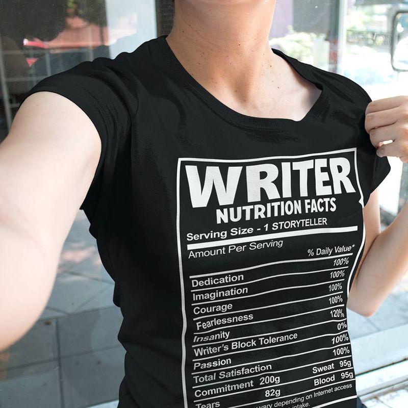 Writer Nutrition Facts Serving Size 1 Storyteller Amount Per Serving  T-shirt Black A8