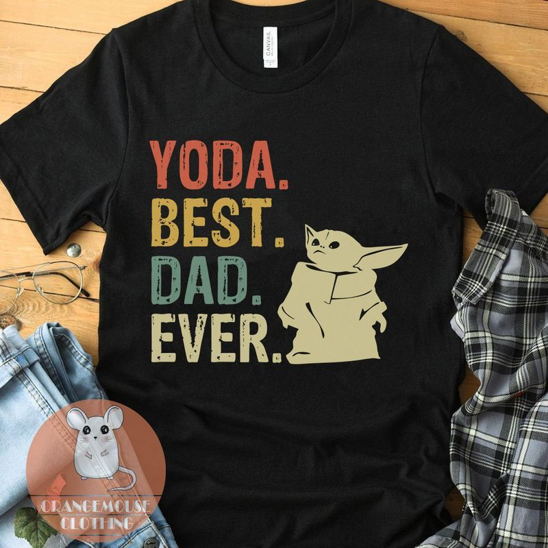 Yoda Best Dad Ever Shirt - Baby Yoda T-Shirt - The Child The Mandalorian - Star Wars - Funny Gift For Men Father Dad - Father'S Day