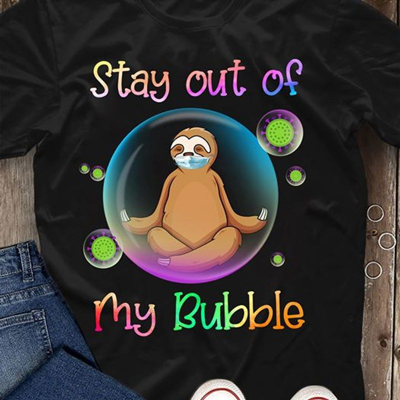Yoya Sloth Stay Out Of My Bubble T Shirt Black